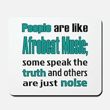People are like Afrobeat Mousepad