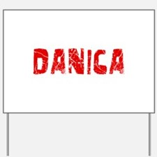 Danica Faded (Red) Yard Sign
