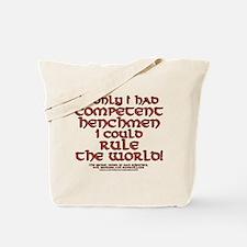 Funny Henchman Joke Tote Bag