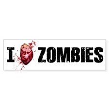 I LOVE ZOMBIES Bumper Bumper Sticker