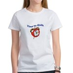 Time To Quilt - Quilter's Clo Women's T-Shirt