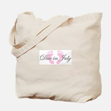 DUE IN JULY Tote Bag
