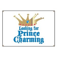 Looking For Prince Charming Banner