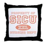 Property of SICU Nurse Throw Pillow