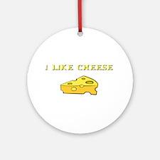 I Like Cheese! Ornament (Round)