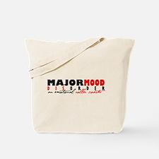 Major Mood Disorder Tote Bag