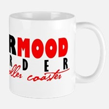 Major Mood Disorder Mug