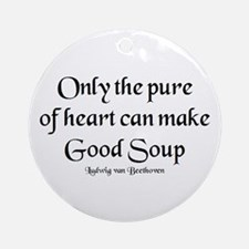 pure make soup Ornament (Round)