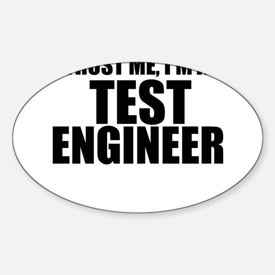 Trust Me, I'm A Test Engineer Decal
