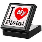 I Love My Pistol Keepsake Box