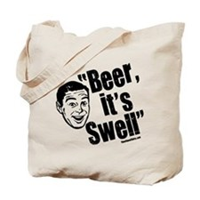 Beer, it's swell Tote Bag