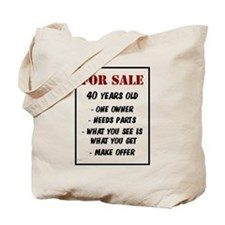 For Sale 40 Years Old Tote Bag
