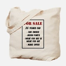 For Sale 35 Years Old Tote Bag