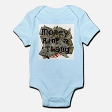 Money ain't a Thang Infant Bodysuit