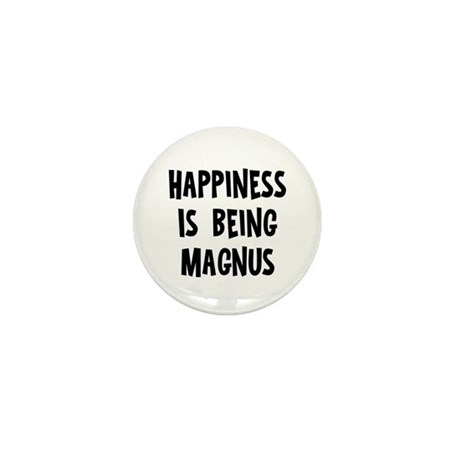 Happiness is being Magnus Mini Button (10 pack)