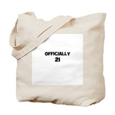 Officially 21 Tote Bag
