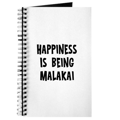 Happiness is being Malakai Journal