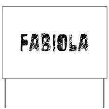 Fabiola Faded (Black) Yard Sign