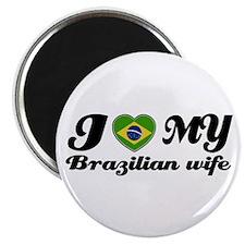 I love my Brazilian Wife Magnet