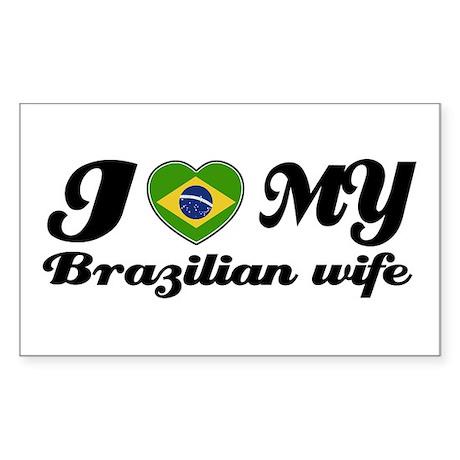 I love my Brazilian Wife Rectangle Sticker
