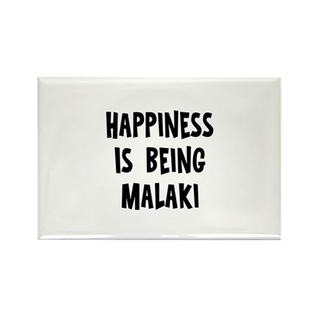 Happiness is being Malaki Rectangle Magnet