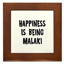 Happiness is being Malaki Framed Tile