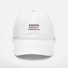 100 Percent Emergency Room Doctor Baseball Baseball Cap