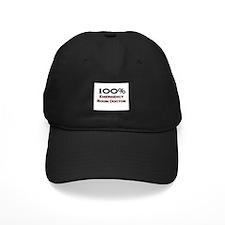 100 Percent Emergency Room Doctor Baseball Hat