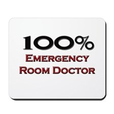 100 Percent Emergency Room Doctor Mousepad