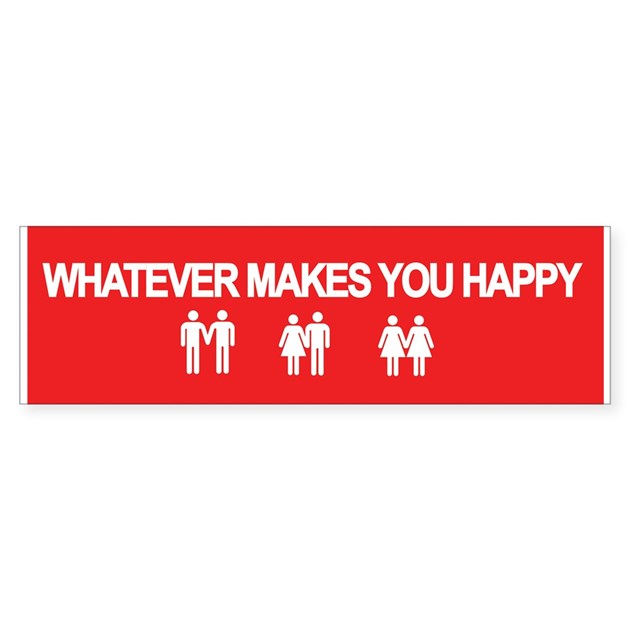 Whatever Makes You Happy Bumper Bumper Sticker By Grrlscout