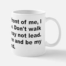 Cute I follow Mug
