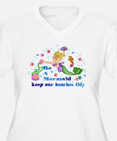 Be A Mermaid T-Shirt