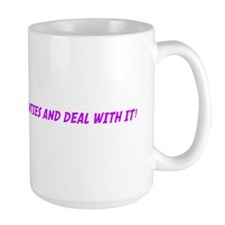 PULL UP YOUR BIG GIRL PANTIES Mug