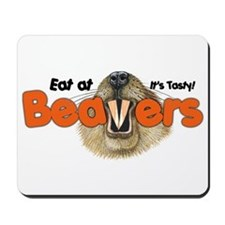 Eat At Beavers Mousepad