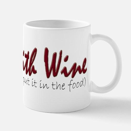 I Cook with Wine Mug