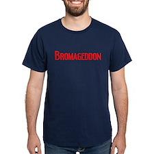 Bromageddon T-Shirt