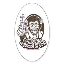 Bubbles Drank the Jesus Juice Oval Decal