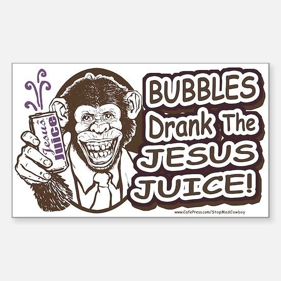 Bubbles Drank the Jesus Juice Sticker (Rectangular