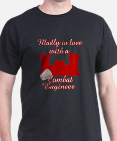 Madly in love/engineer T-Shirt