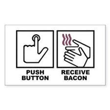 Push Button Receive Bacon Rectangle Decal