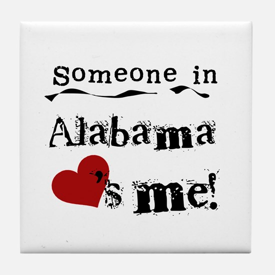 Someone in Alabama Tile Coaster