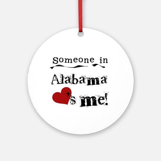 Someone in Alabama Ornament (Round)