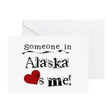 Alaska Loves Me Greeting Card