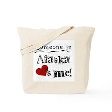 Alaska Loves Me Tote Bag