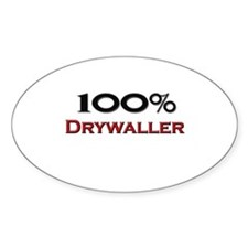 100 Percent Drywaller Oval Decal