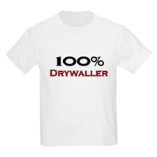 100 Percent Drywaller T-Shirt