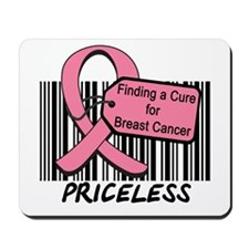 Breast Cancer Cure Priceless Mousepad