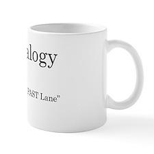 "Mug-""Living In The PAST Lane"""