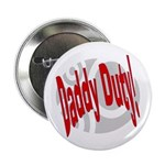 Daddy Duty Button