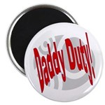 Daddy Duty Magnet